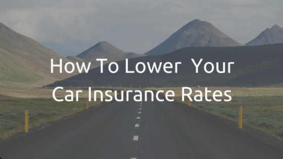 How To Lower Your Car Insurance